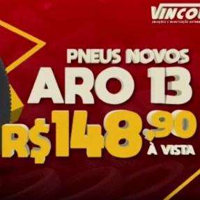 Vincol Pneus, A Gigante dos Preços Baixos!