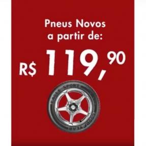 Pneus novos a partir de R$119,90