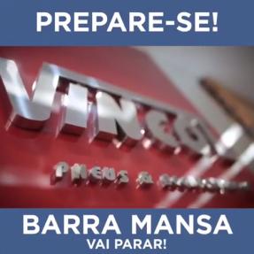 Barra Mansa vai parar!!