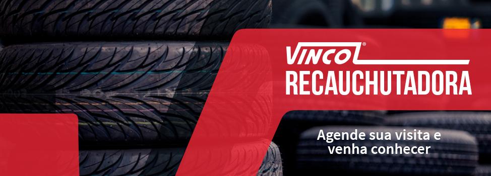 Vincol Pneus Recauchutadora - Agende sua visita